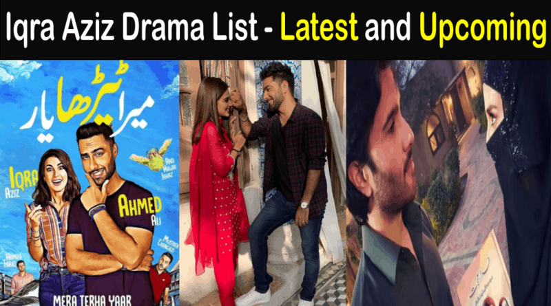 iqra aziz drama list