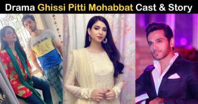 ghissi pitti mohabbat drama cast