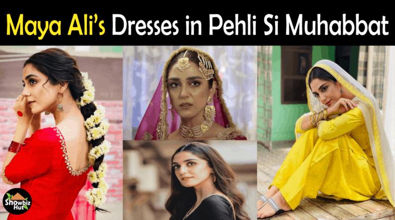Maya Ali Dresses in Pehli Si Mohabbat