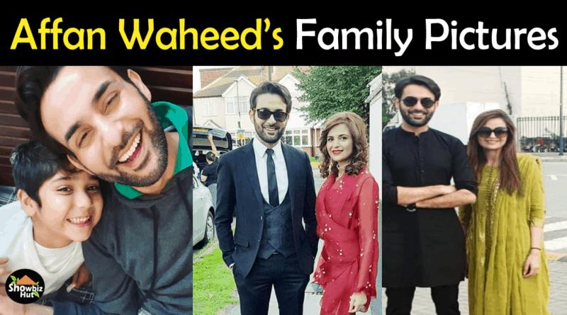 Affan Waheed Family Pics