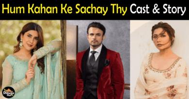 Hum Kahan Ke Sachay Thy Drama Cast