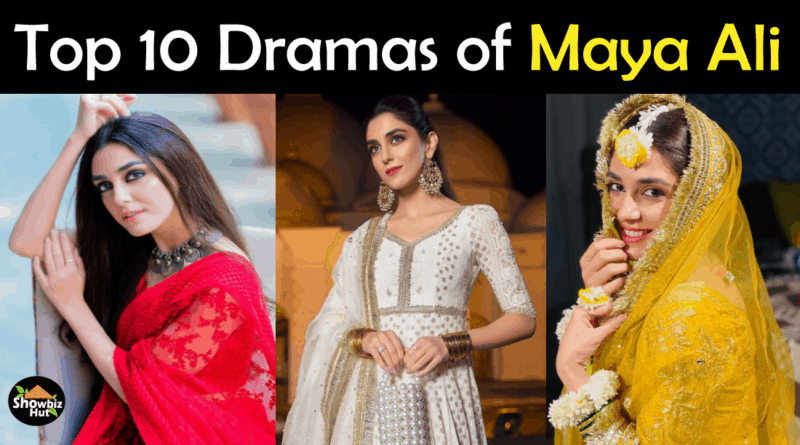 Maya Ali drama list