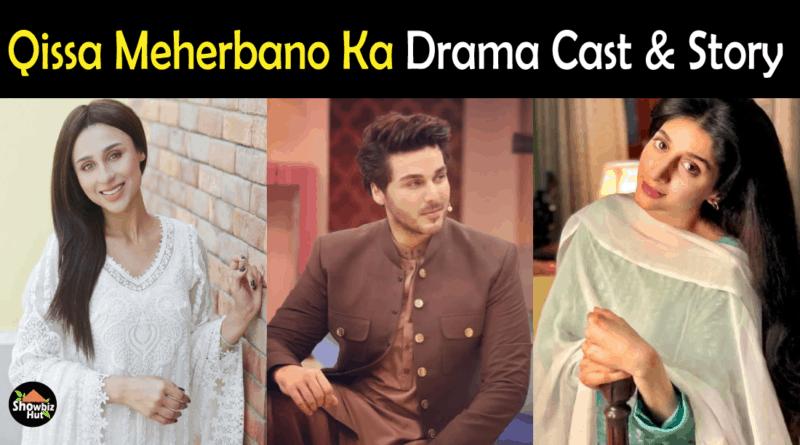 Qissa Meherbano Ka Drama Cast
