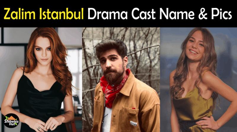 Zalim Istanbul Drama Cast