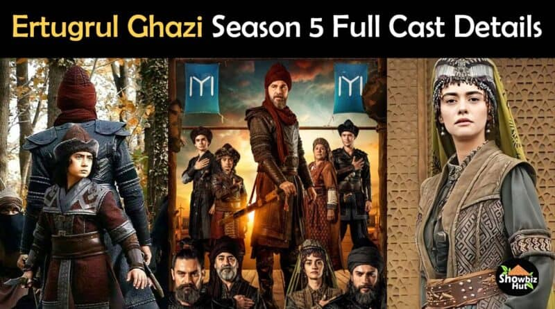ertugrul ghazi season 5 cast real name pics