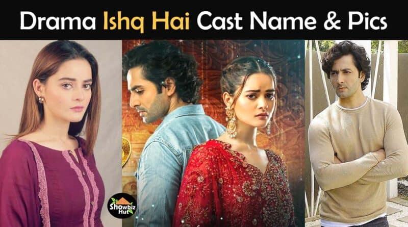 ishq hai drama cast name pics