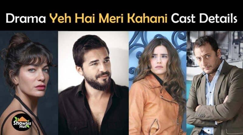 yeh hai meri kahani turkish drama cast name