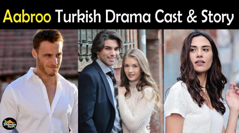 Aabroo Turkish Drama Cast