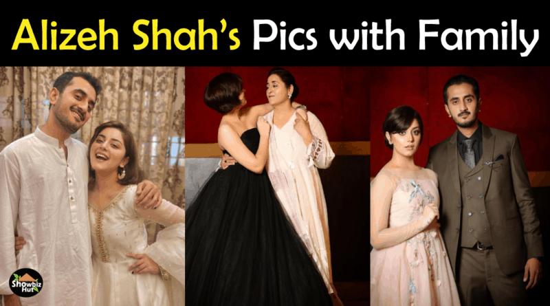 Alizeh Shah Family Pics