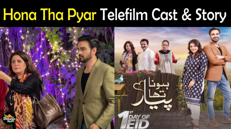 Hona Tha Pyar Telefilm cast