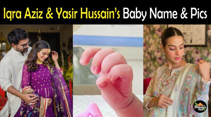 Iqra Aziz baby name pictures