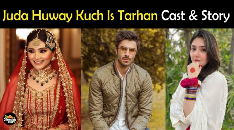 Juda Huway Kuch Is Tarhan Drama Cast