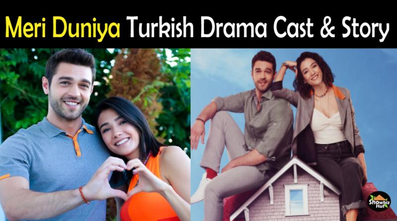 Meri Duniya Turkish Drama Cast