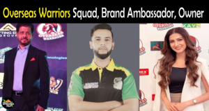 Overseas Warriors Squad 2021, Players List, Caption, Brand Ambassadors