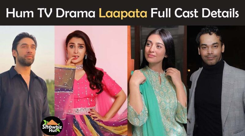 laapata drama cast real name pics