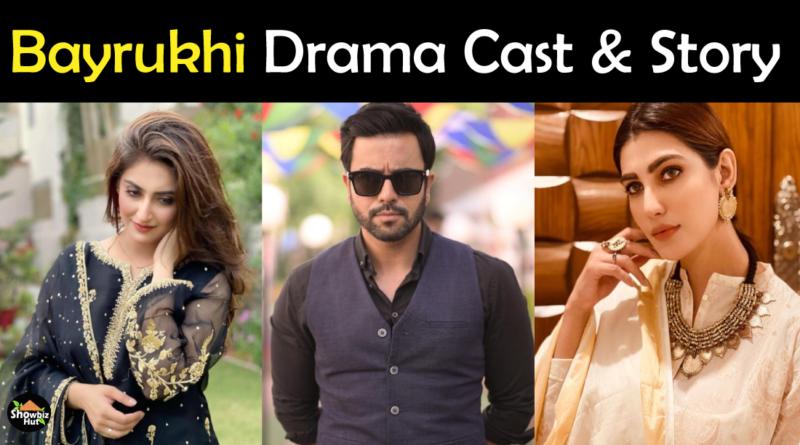 Bayrukhi Drama Cast