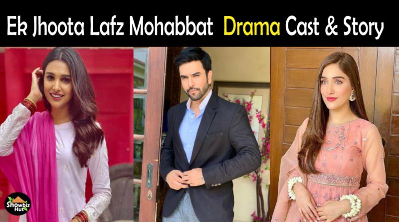 Ek Jhoota Lafz Mohabbat Drama Cast