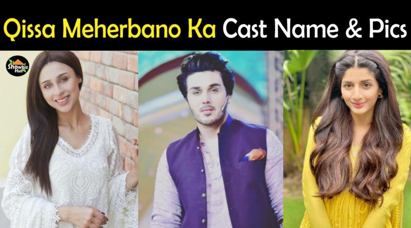 Qissa Meherbano Ka Drama Cast Name