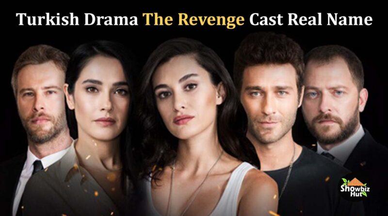 the revenge turkish drama cast real name
