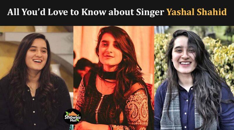 yashal shahid biography singer