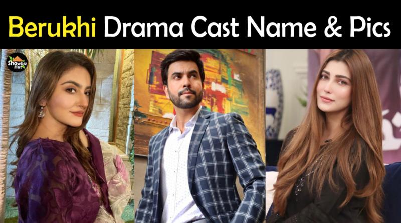 Berukhi Drama Cast Name