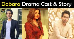 Dobara Drama Cast, Release Date, Writer, Timing, OST
