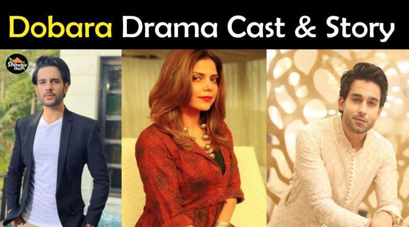 Dobara Drama Cast