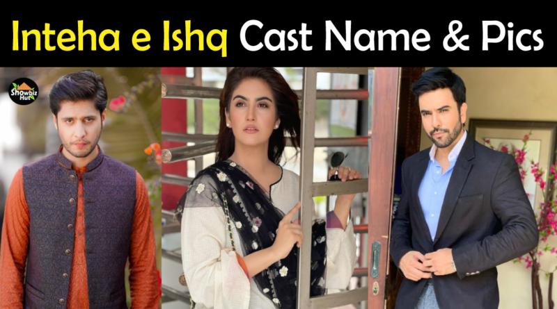 Inteha e Ishq Drama Cast Name