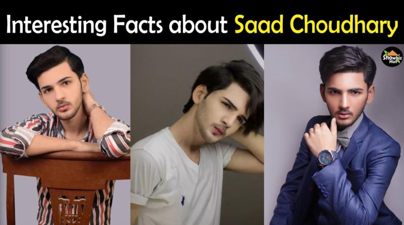 Saad Choudhary Biography