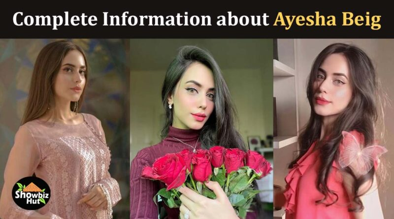 Shahveer jafyr wife ayesha beig biography