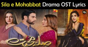 Sila e Mohabbat Drama OST Lyrics – Hum TV Drama Song